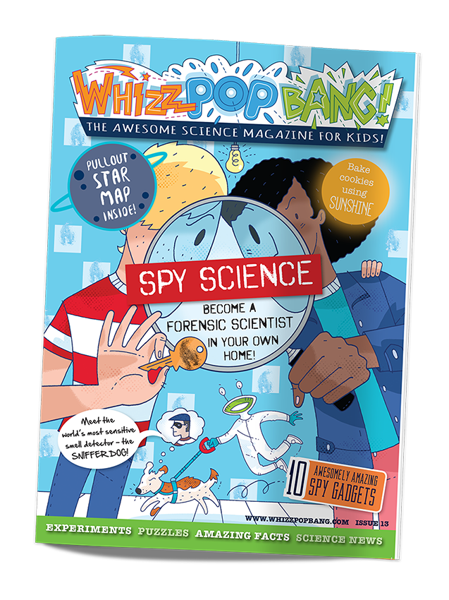 Whizz Pop Bang science magazine for kids Issue 13 Spy Science