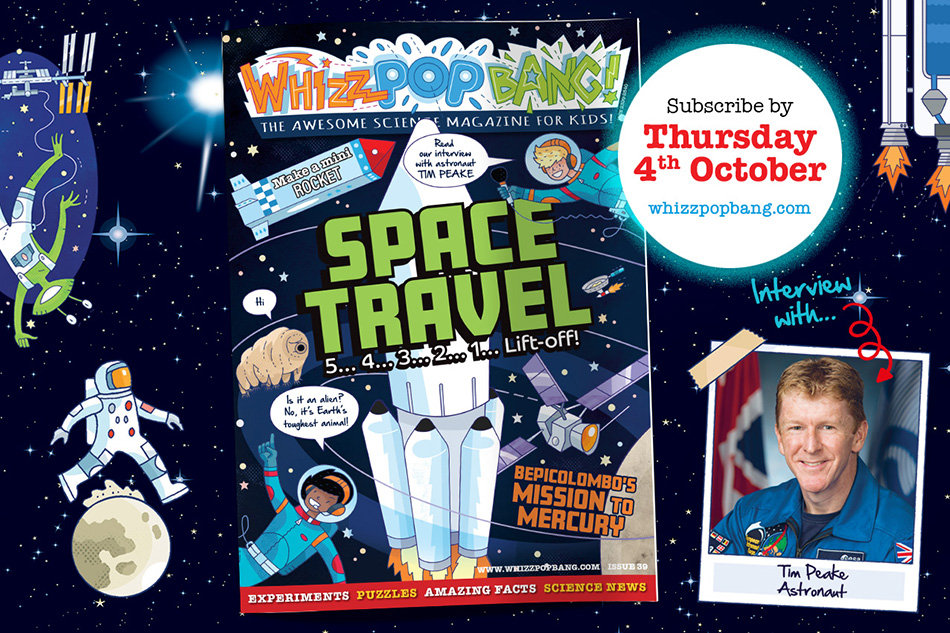Whizz Pop Bang science magazine for kids SPACE TRAVEL