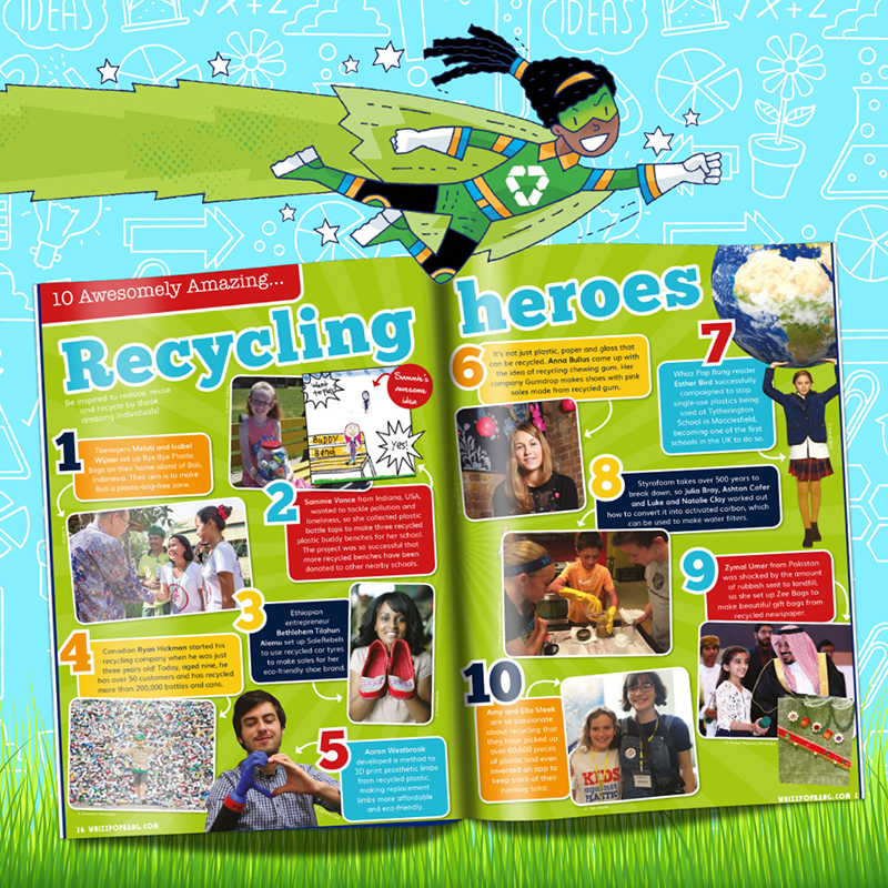 Whizz Pop Bang magazine recycling heroes
