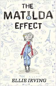 The Matilda Effect by Ellie Irving
