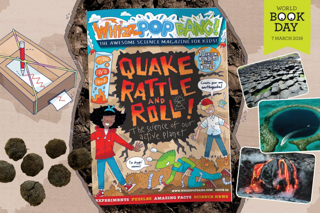 Whizz Pop Bang science magazine for kids QUAKE RATTLE AND ROLL
