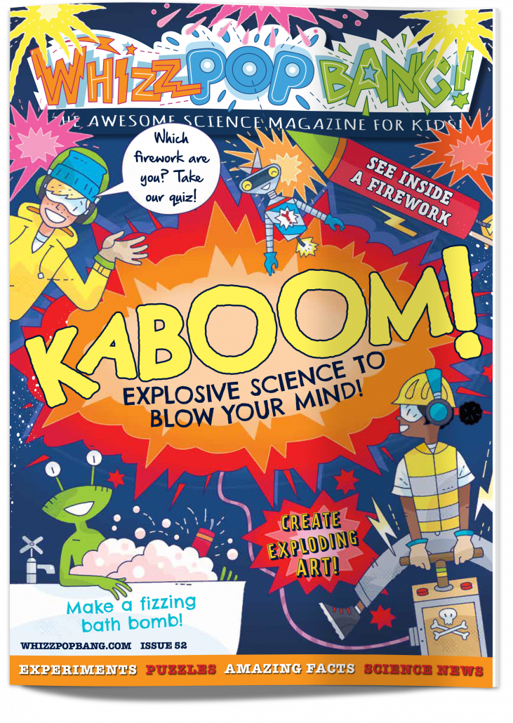 Cover of Whizz Pop Bang magazine's new issue: KABOOM! Explosive Science to blow your mind!