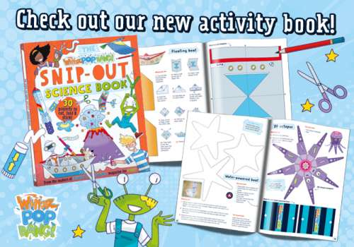 Whizz Pop Bang Snip-Out Science Book